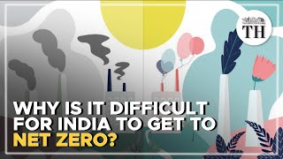 What is Net Zero and why is it difficult for India to achieve it?