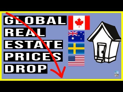 Global Real Estate Prices DROP! Canada, Australia, Sweden SIGNIFICANT Price and Sales Tumble!