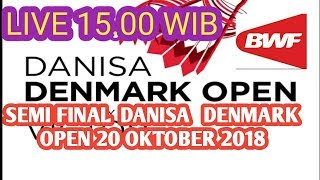 Download Video SEMI FINAL  Live Streaming 🏸 DANISA DENMARK OPEN 20 Oktober 2018l🏸 Day 5 MP3 3GP MP4