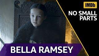 Bella Ramsey's Roles Before