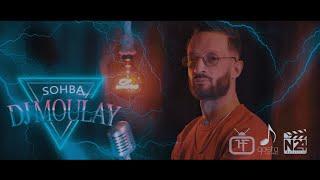 Dj Moulay Gallal ... Sohba ( Exclusive Music Video ) 2021 ???? ????? - ??????