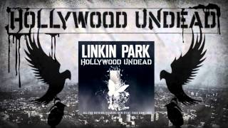 Linkin Park & Hollywood Undead - All For Nothing / Hear Me Now (feat. Page Hamilton)