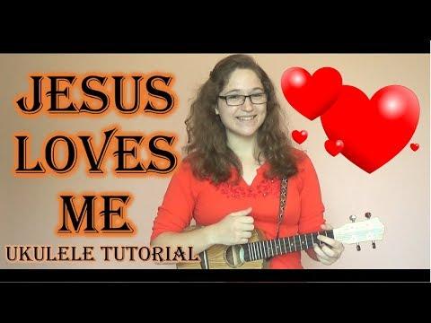 Jesus Loves Me Ukulele chords (ver 2) by Christian - Worship Chords