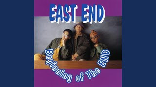 Provided to YouTube by TuneCore Japan SUI-TIME · EAST END Beginning of the END ℗ 1992 FILE RECORDS INC. Released on: 1992-09-20 Lyricist: ...
