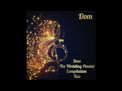 dom-the-wedding-pianist-compilation-2
