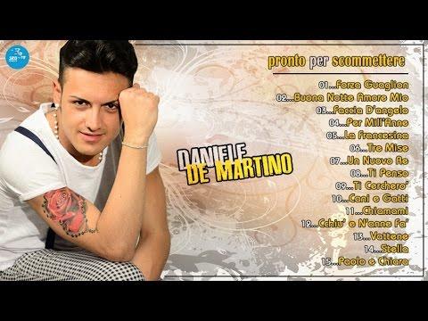 Daniele De Martino - Full Album - Pronto per scommettere