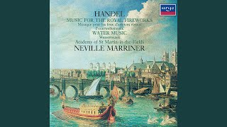 Handel: Music for the Royal Fireworks: Suite HWV 351 - 3. La paix