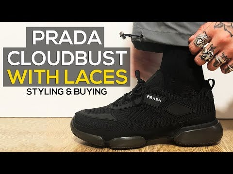 PRADA CLOUDBUST WITH LACES REVIEW & HOW TO STYLE