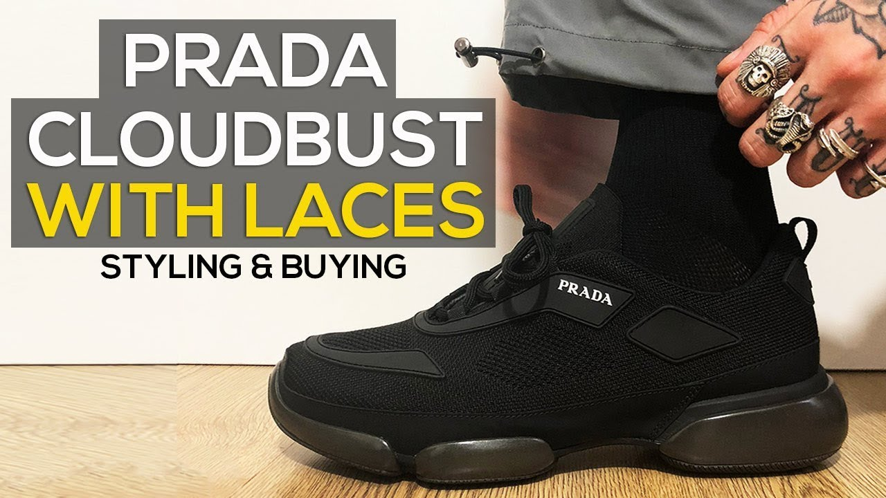 PRADA CLOUDBUST WITH LACES REVIEW \u0026 HOW