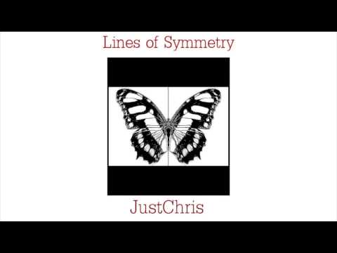 Lines of Symmetry - Just Chris prod. by Gene Thompson