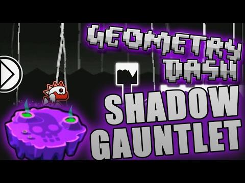 Geometry Dash SHADOW GAUNTLET COMPLETE ~ SPOOKY!