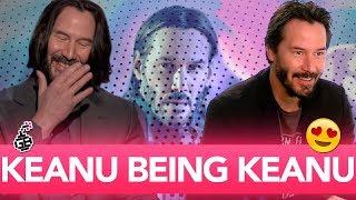 Keanu Reeves Being Keanu Reeves For 5 MINUTES