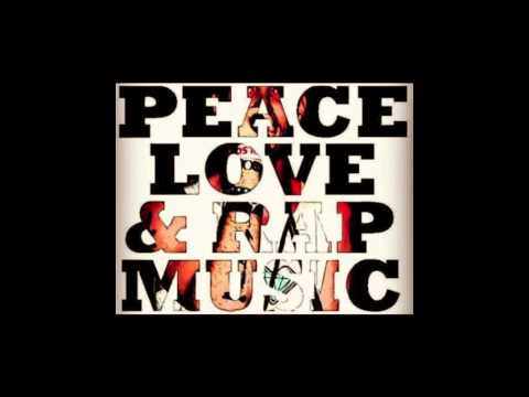 Peace Love & Rap Music Vol 1 (Full Mixtape)