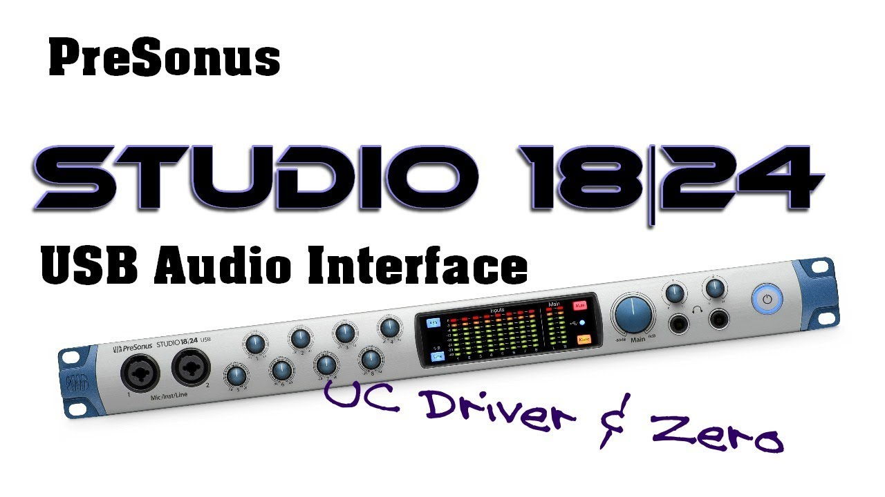 presonus studio 1824 usb audio interface uc drivers and zero latency youtube. Black Bedroom Furniture Sets. Home Design Ideas