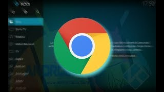 Chrome Launcher Easy Setup [KODI]