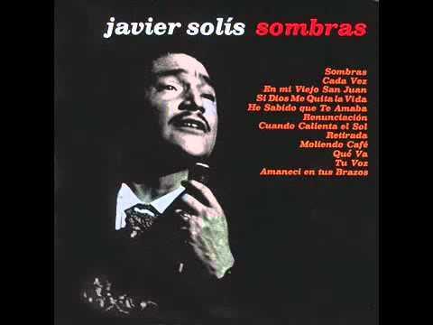 Javier Solís   Sombras  Album Completo 1964