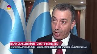 İslam Ülkelerinden Türkiye'ye Destek