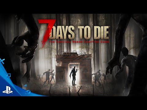 7 Days To Die - Launch Trailer | PS4