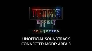Area 3 Music - Tetris Effect: Connected (TE:C)