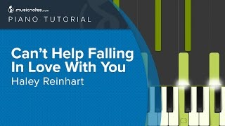 Can't Help Falling In Love With You - Haley Reinhart - Piano Tutorial (cover)