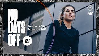 NO DAYS OFF | New York City Marathon 2018 | Ep.1