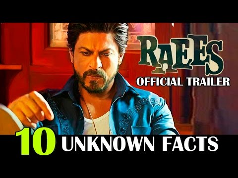 Raees Official Trailer : 10 Unknown Facts !