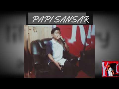 PAPI SANSAR by Lil Kid Aley (home production)
