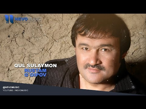 Rustam G'oipov - Qul Sulaymon | Рустам Гоипов - Кул Сулаймон (Qo`shiq premyerasi 2018)