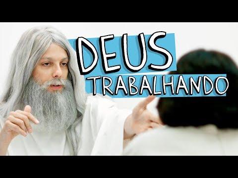 DEUS TRABALHANDO