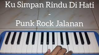 Ku Simpan Rindu Di Hati - Punk Rock Jalanan ~~ Pianika Cover - Tika Dewi Indriani