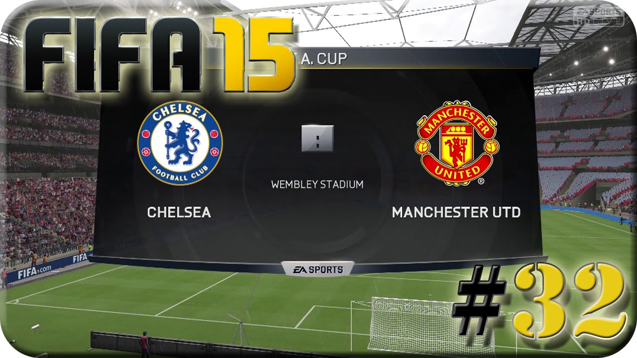 FA CUP Finale FC Chelsea VS Manchester United (Lets Play
