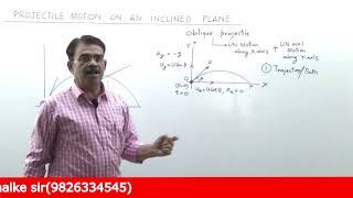 Projectile Motion on an inclined Plane - Detailed Theory & Problems - Vivek Phalke PHYSICS