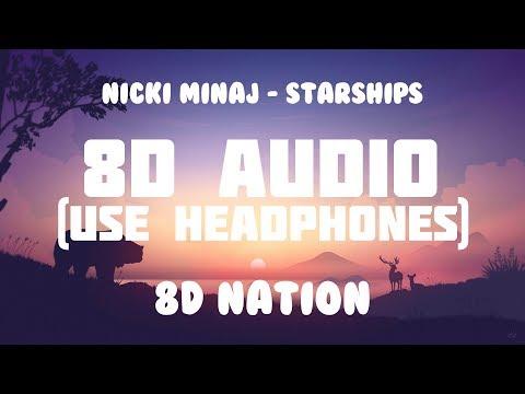 Nicki Minaj - Starships (8D AUDIO) | 8D Nation