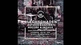 NoCure, In2aux, Patrick Esrever - Blechschaden (Champas & Kevin Hader Remix)[Sons Of Techno]