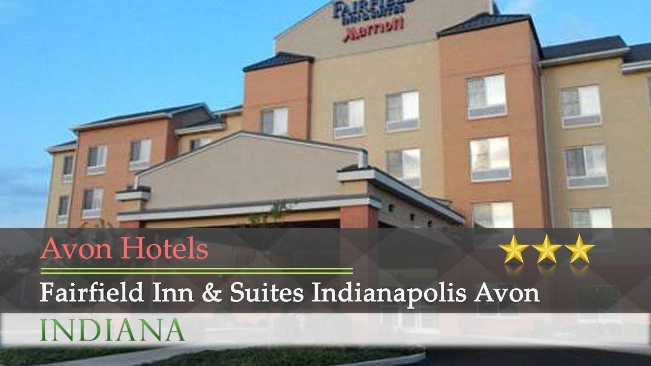 Fairfield Inn Suites Indianapolis Avon Hotels Indiana