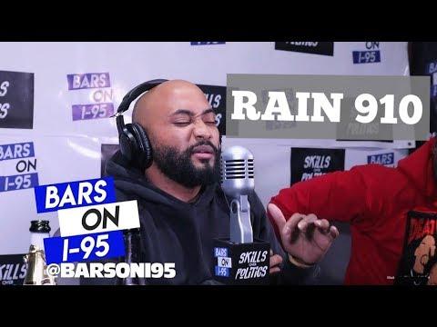 RAIN 910  Bars On I-95 Freestyle