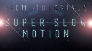 Film Tutorials: Super Slow Motion using Twixtor