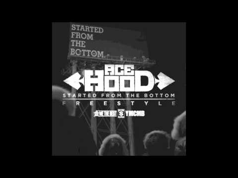 Ace Hood - Started From The Bottom (Remix)