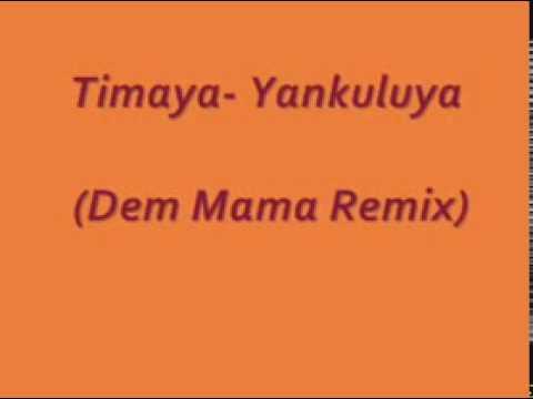 Timaya - Yankuluya (BRAND NEW).avi