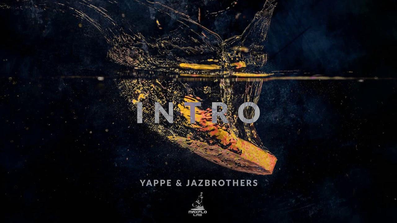 Yappe & JazBrothers – 01 Intro (MaxFloLab)