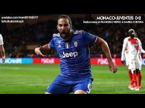 MONACO-JUVENTUS 0-2 - Radiocronaca di Francesco Repice & Daniele Fortuna (3/5/2017) da Rai Radio 1