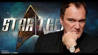 3 Ideas For A Quentin Tarantino Star Trek Movie