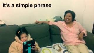 My daughter Felicity Tries to Teach my Chinese Mother-In-Law some English