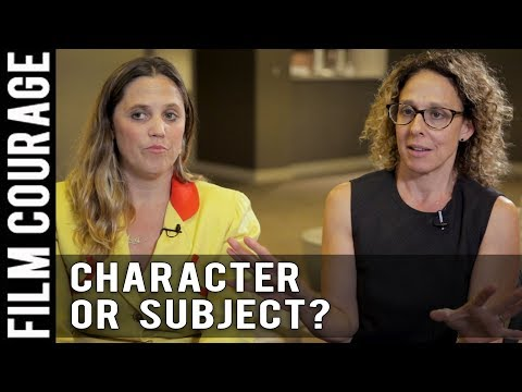 Great Character Or Subject?  Which Comes First? by Heidi Ewing & Rachel Grady