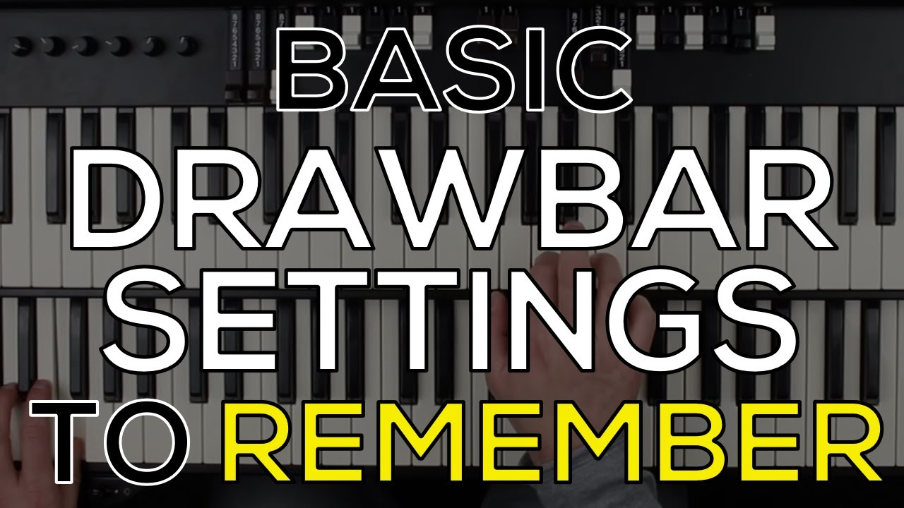 Hammond Organ Drawbar Settings to Remember! | EXTENDED VERSION | BEGINNER on