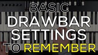 Hammond Organ Drawbar Settings to Remember! | EXTENDED VERSION | BEGINNER - ADVANCED