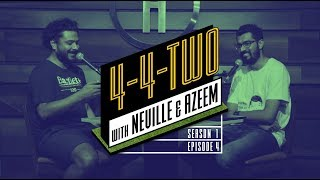 4-4-Two Podcast | Ep 4 | Teri Zouma Ki