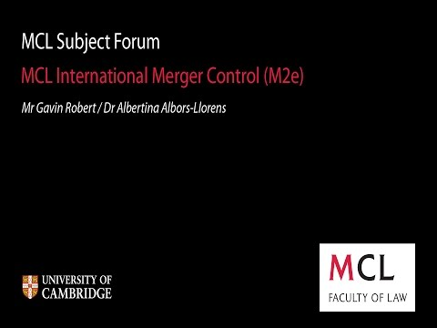 MCL Subject Forum 2014: (M2e) International Merger Control