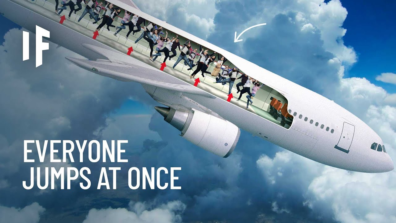 What If All the Passengers on a Plane Jumped  at Once?