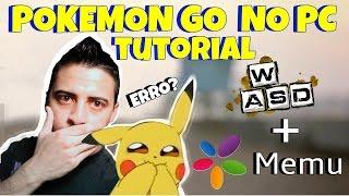 🔴 Pokemon Go: JOGUE NO PC! com MEMU - ALTERNATIVA do NOX/BLUESTACKS